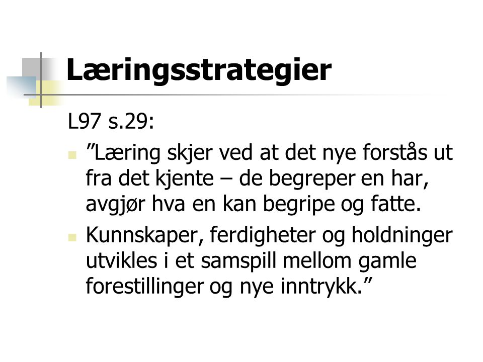 Læringsstrategier L97 s.29: