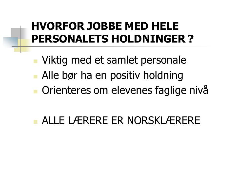 HVORFOR JOBBE MED HELE PERSONALETS HOLDNINGER