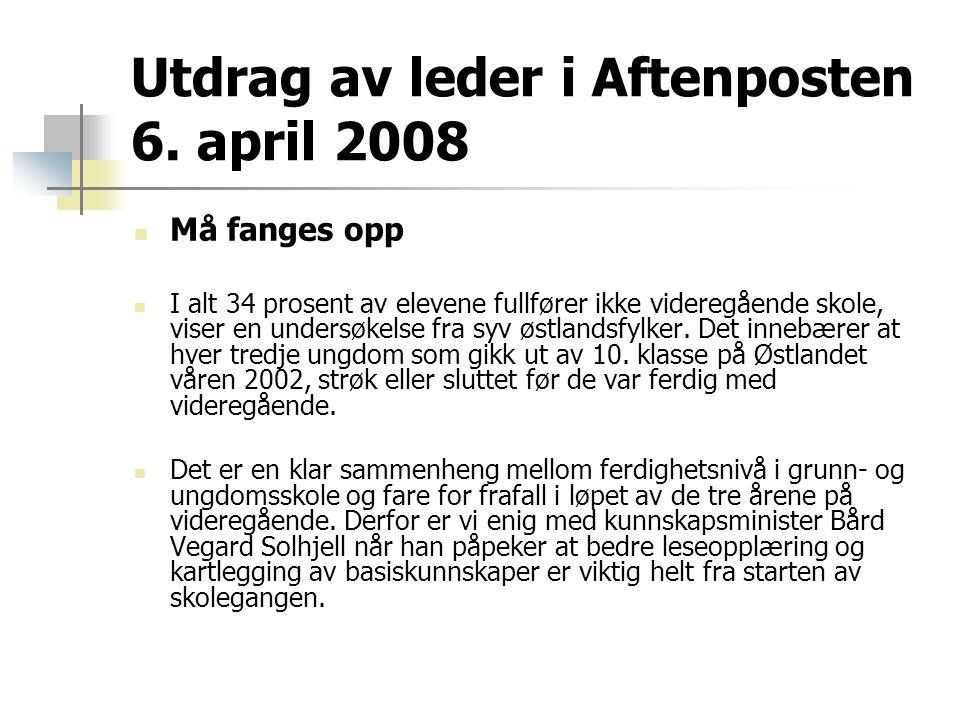 Utdrag av leder i Aftenposten 6. april 2008