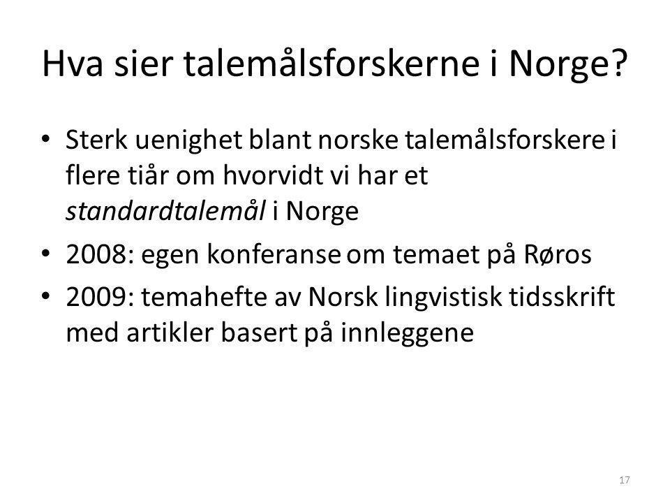 Hva sier talemålsforskerne i Norge