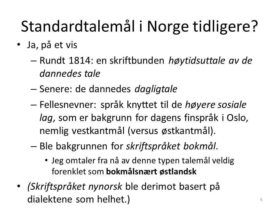 Standardtalemål i Norge tidligere