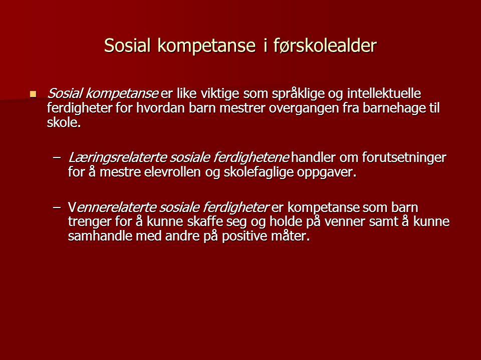 Sosial kompetanse i førskolealder