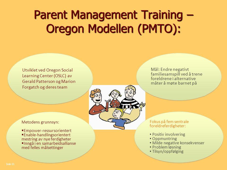 Parent Management Training – Oregon Modellen (PMTO):