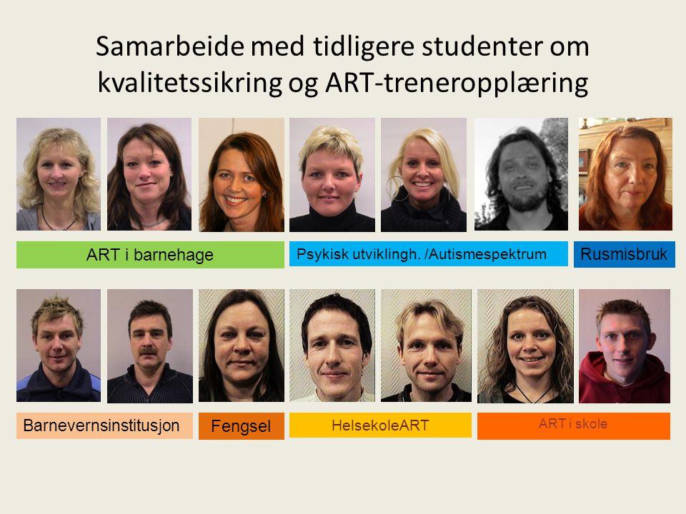 Samarbeide med tidligere studenter om kvalitetssikring og ART-treneropplæring