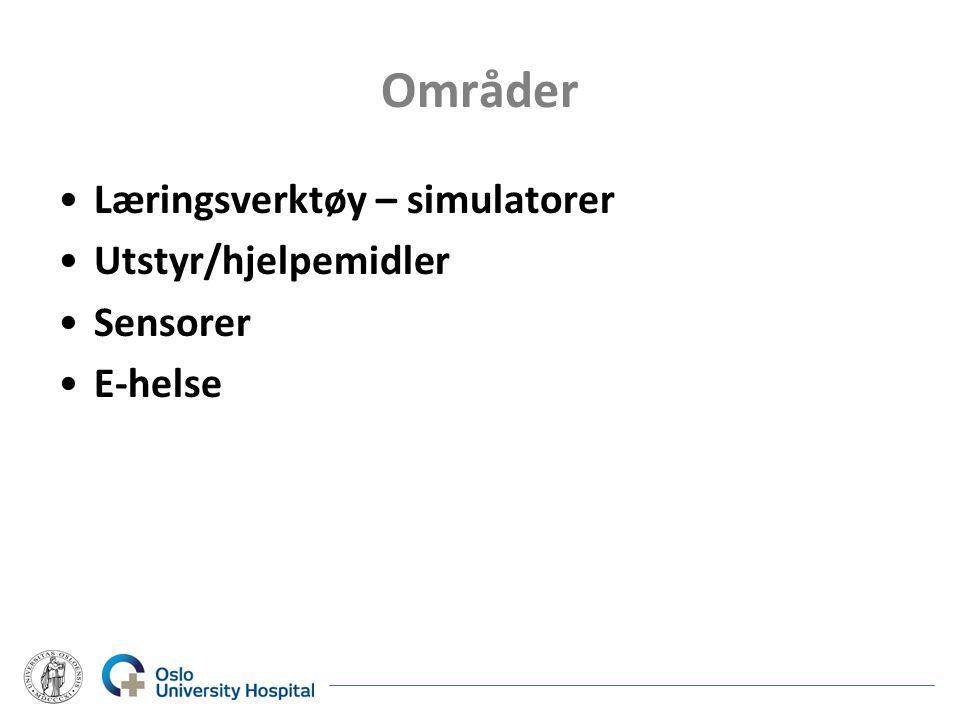 Områder Læringsverktøy – simulatorer Utstyr/hjelpemidler Sensorer