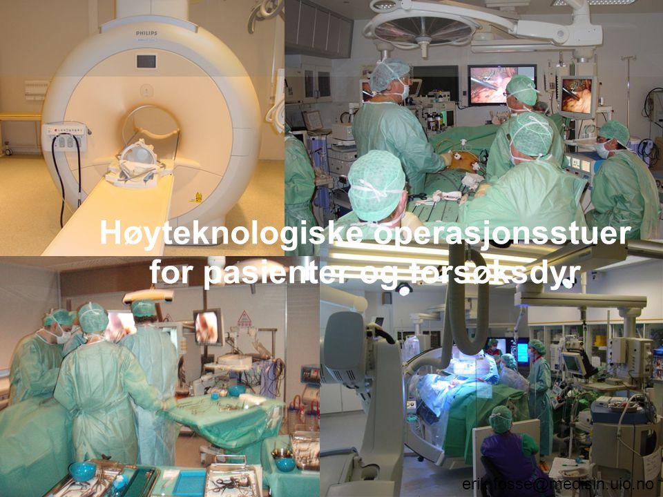 Høyteknologiske operasjonsstuer for pasienter og forsøksdyr