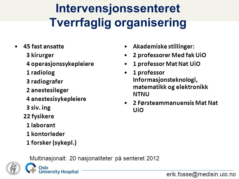 Intervensjonssenteret Tverrfaglig organisering
