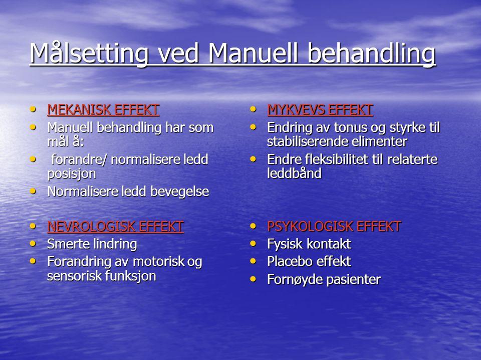 Målsetting ved Manuell behandling