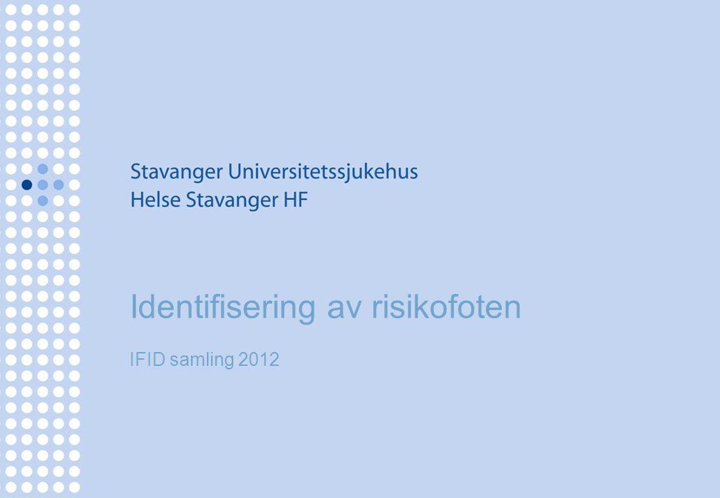 Identifisering av risikofoten IFID samling 2012