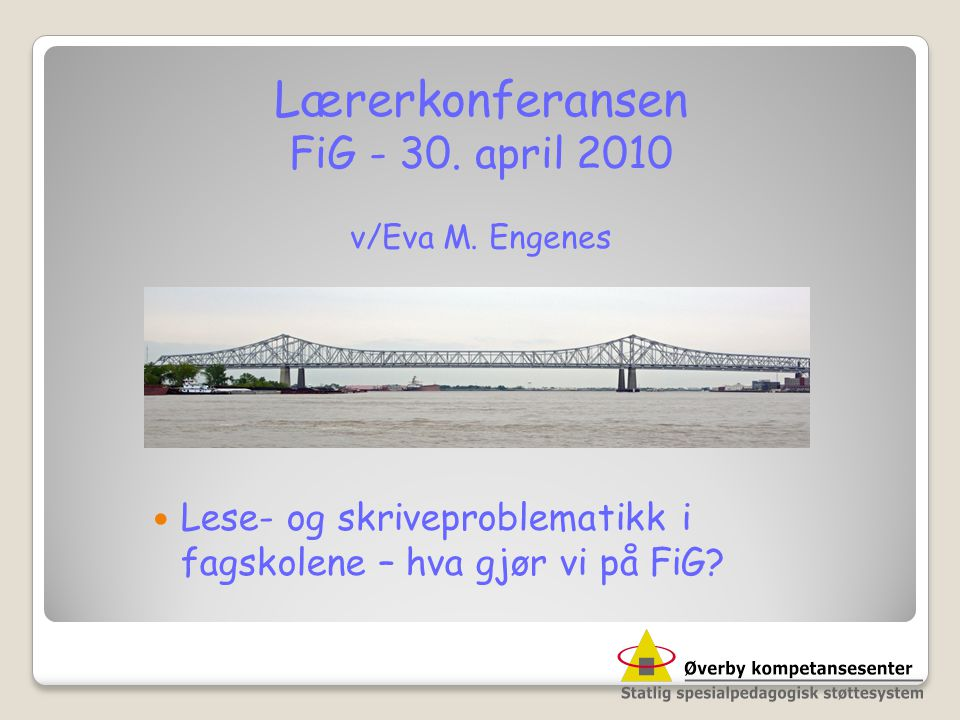 Lærerkonferansen FiG - 30. april 2010