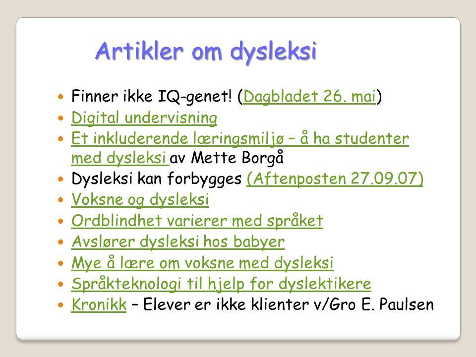 Artikler om dysleksi Finner ikke IQ-genet! (Dagbladet 26. mai)