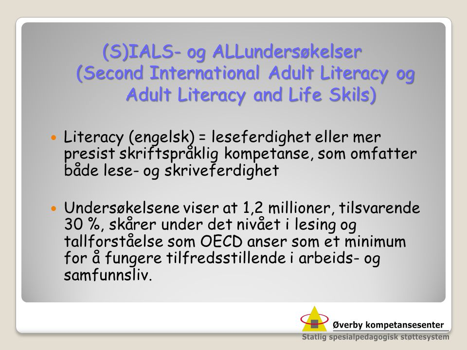 (S)IALS- og ALLundersøkelser (Second International Adult Literacy og