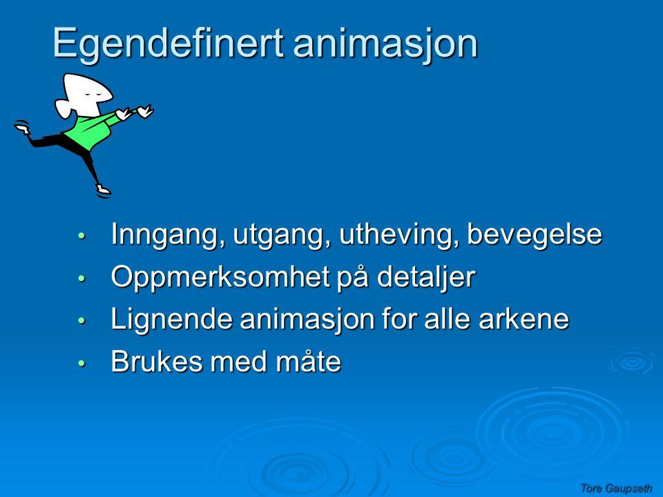 Egendefinert animasjon