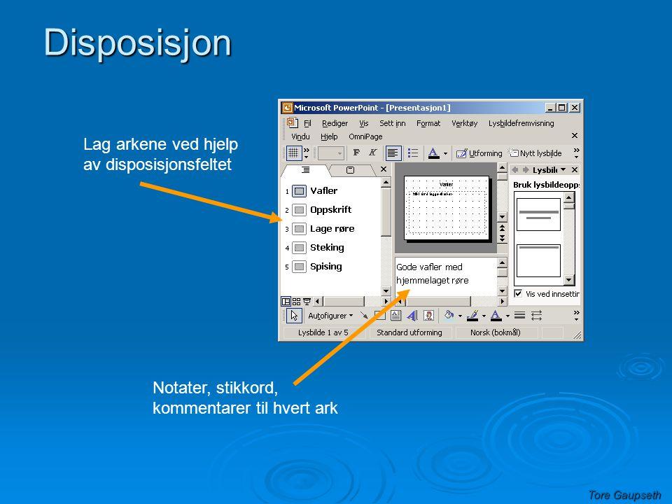Disposisjon Lag arkene ved hjelp av disposisjonsfeltet
