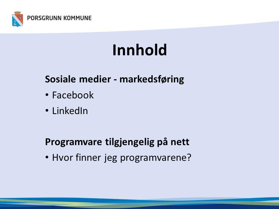 Innhold Sosiale medier - markedsføring Facebook LinkedIn
