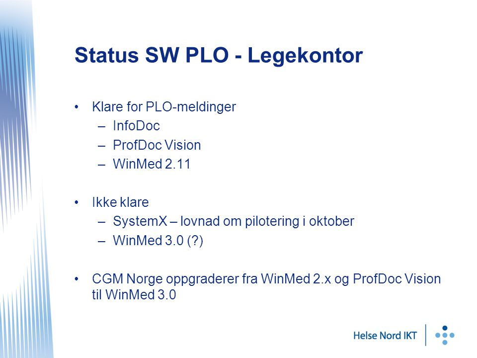 Status SW PLO - Legekontor