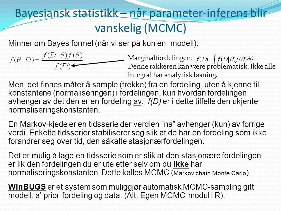 Bayesiansk statistikk – når parameter-inferens blir vanskelig (MCMC)