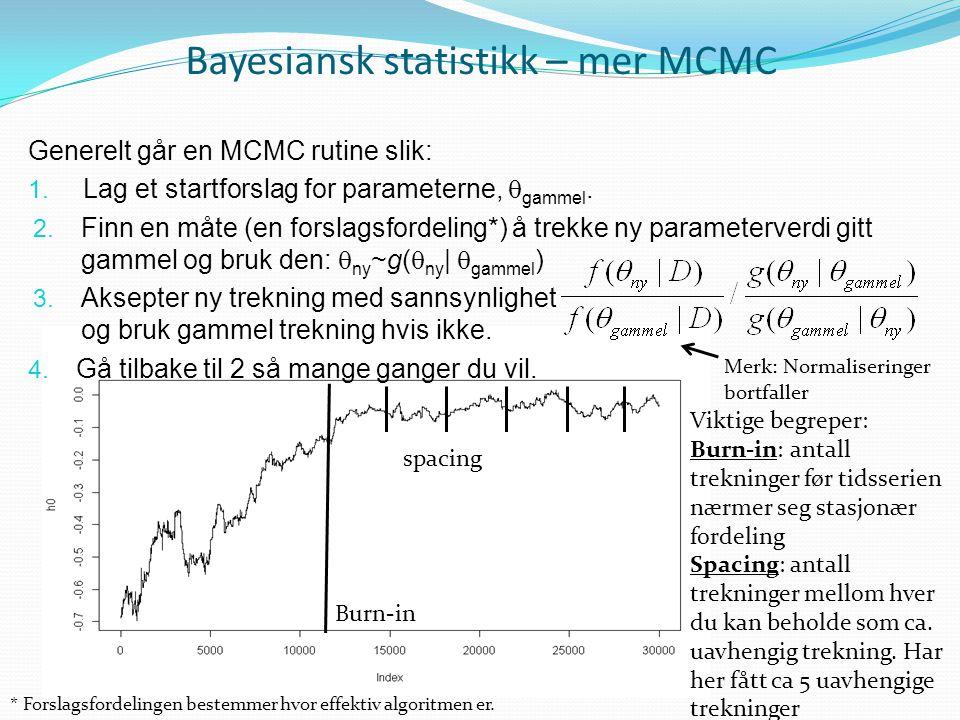 Bayesiansk statistikk – mer MCMC