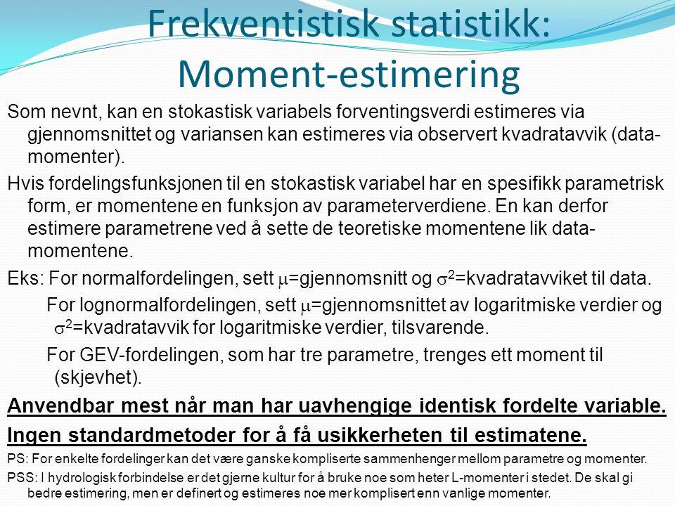 Frekventistisk statistikk: Moment-estimering