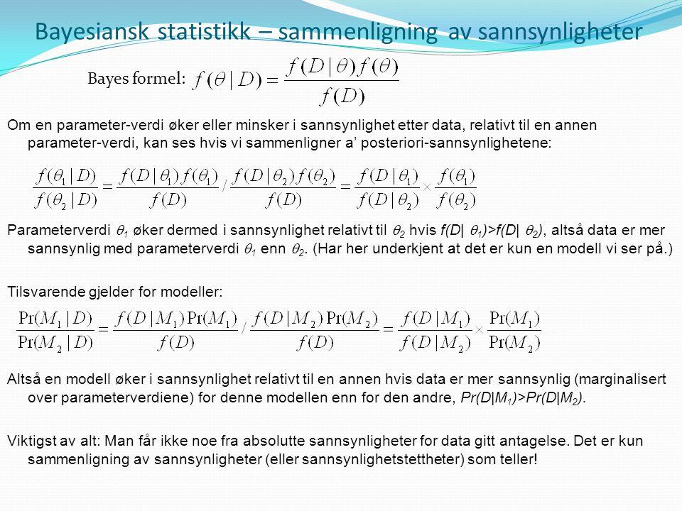 Bayesiansk statistikk – sammenligning av sannsynligheter