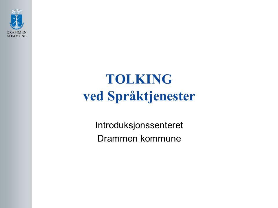 TOLKING ved Språktjenester