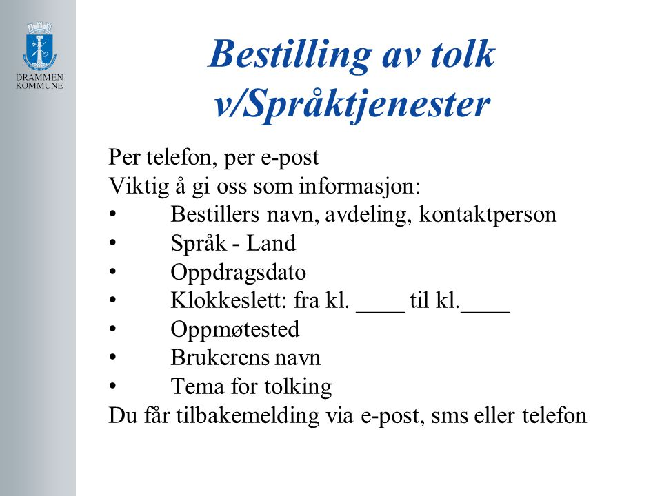Bestilling av tolk v/Språktjenester