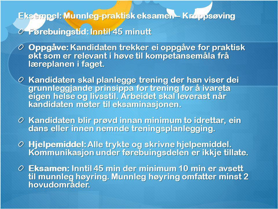 Eksempel: Munnleg-praktisk eksamen – Kroppsøving