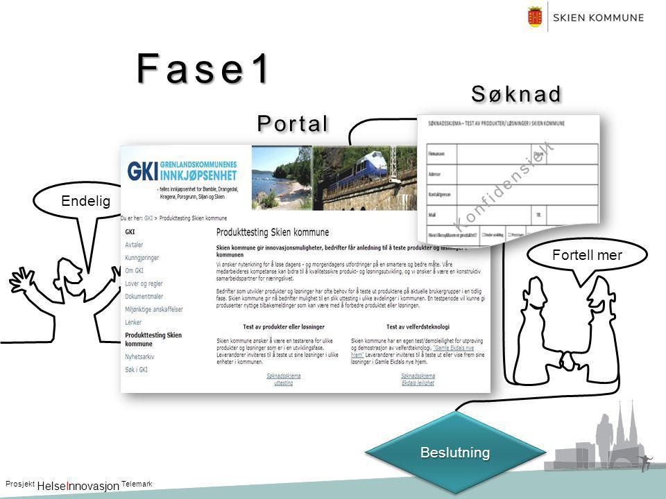 Fase1 Søknad Portal Konfidensielt Endelig Fortell mer Beslutning