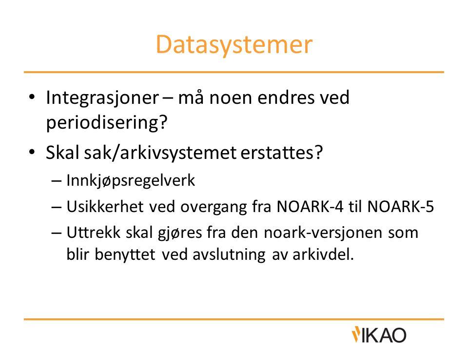 Datasystemer Integrasjoner – må noen endres ved periodisering