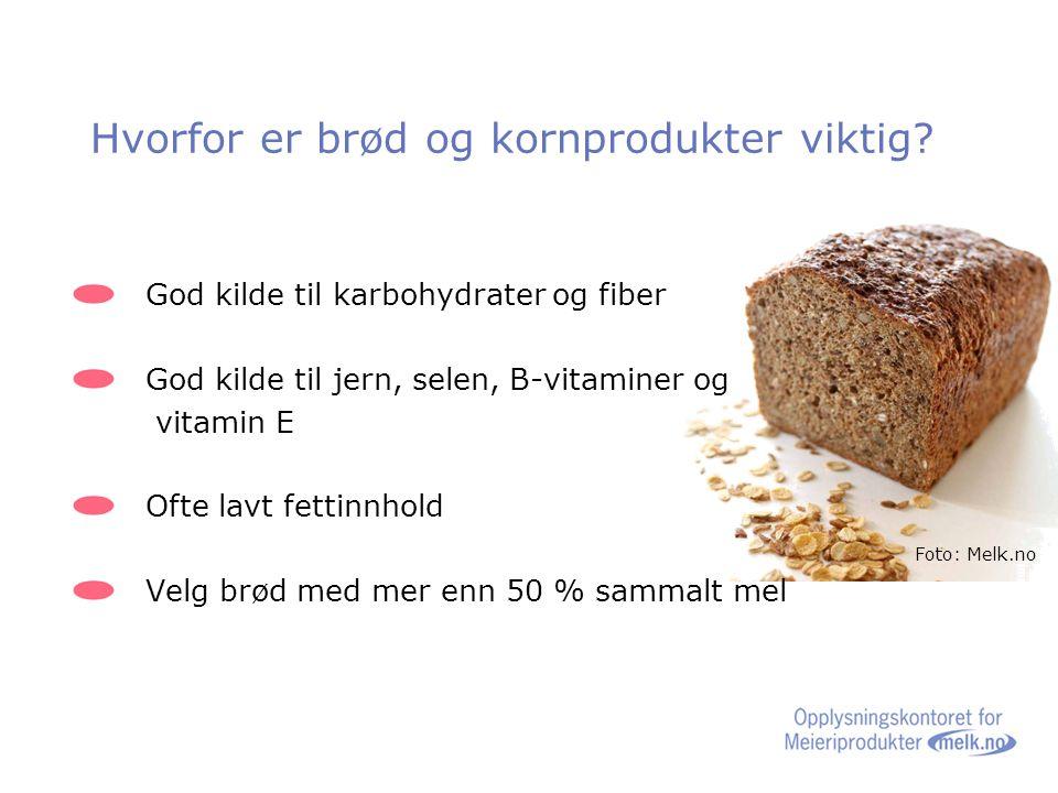 Hvorfor er brød og kornprodukter viktig