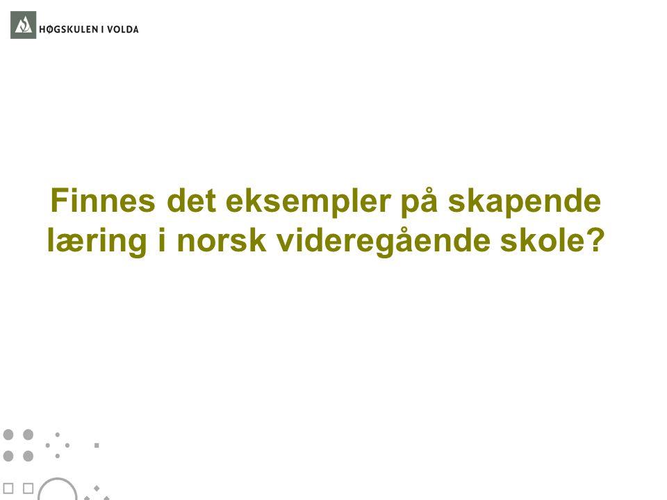 Finnes det eksempler på skapende læring i norsk videregående skole