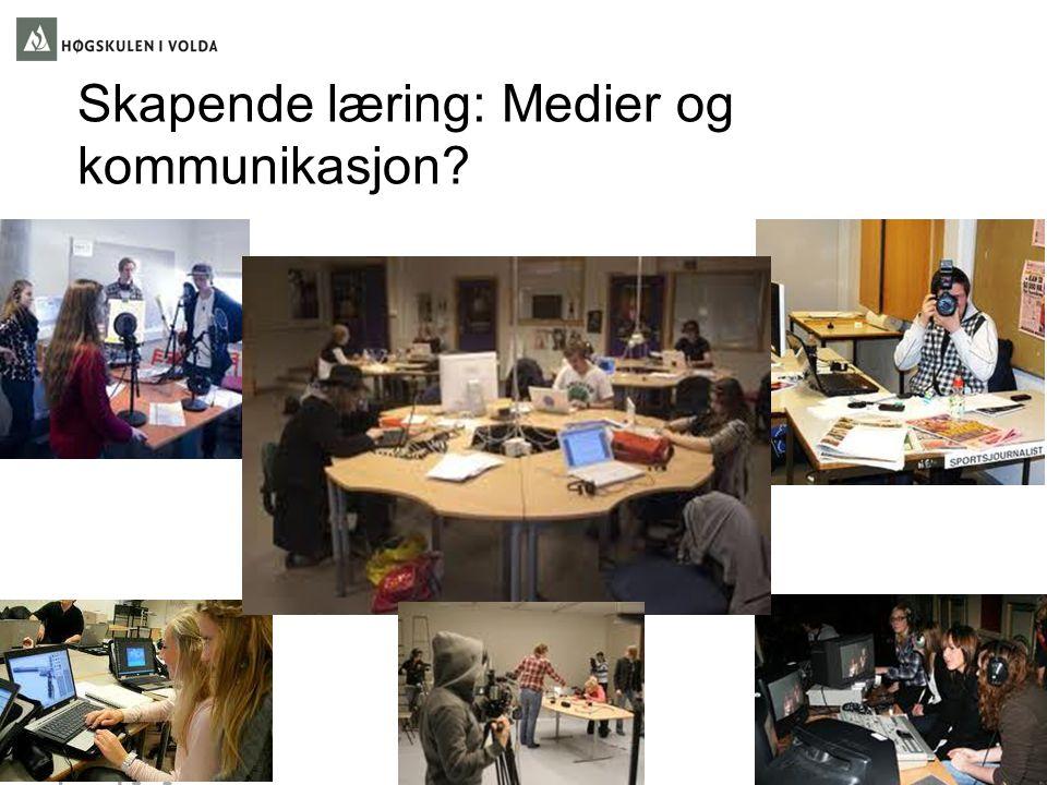 Skapende læring: Medier og kommunikasjon