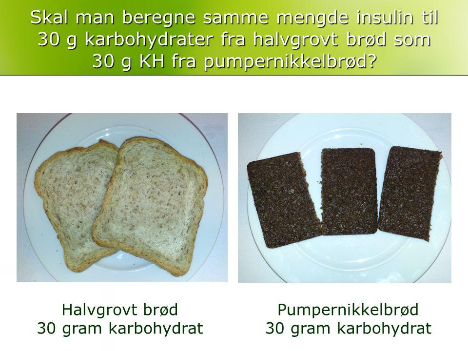 Skal man beregne samme mengde insulin til 30 g karbohydrater fra halvgrovt brød som 30 g KH fra pumpernikkelbrød
