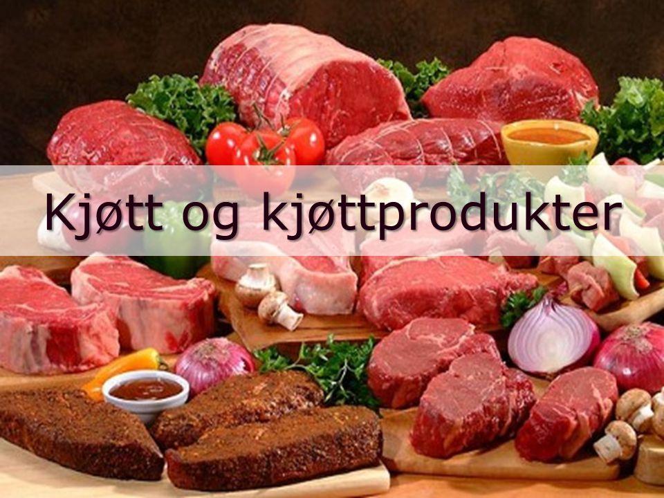 Kjøtt og kjøttprodukter