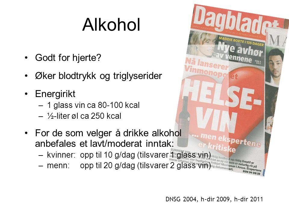 Alkohol Godt for hjerte Øker blodtrykk og triglyserider Energirikt