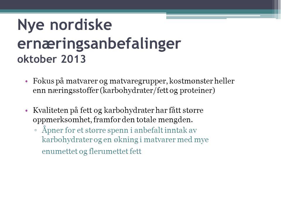 Nye nordiske ernæringsanbefalinger oktober 2013