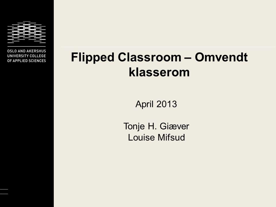 Flipped Classroom – Omvendt klasserom