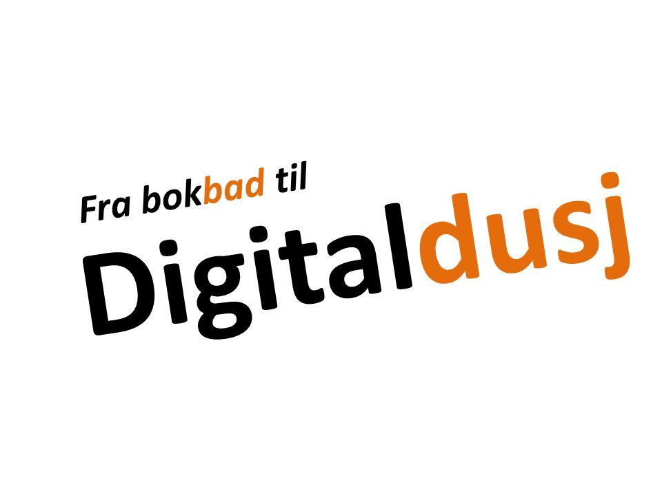 Digitaldusj Fra bokbad til
