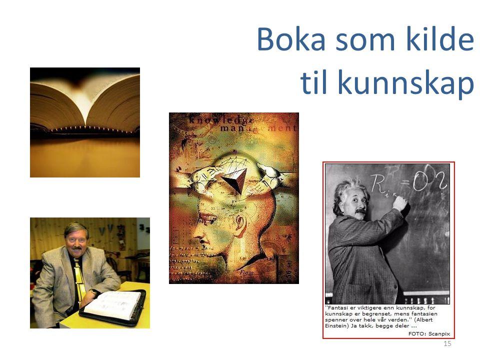Boka som kilde til kunnskap
