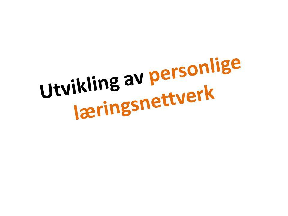 Utvikling av personlige læringsnettverk