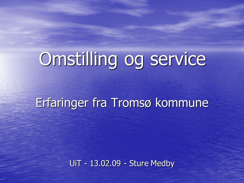 Erfaringer fra Tromsø kommune