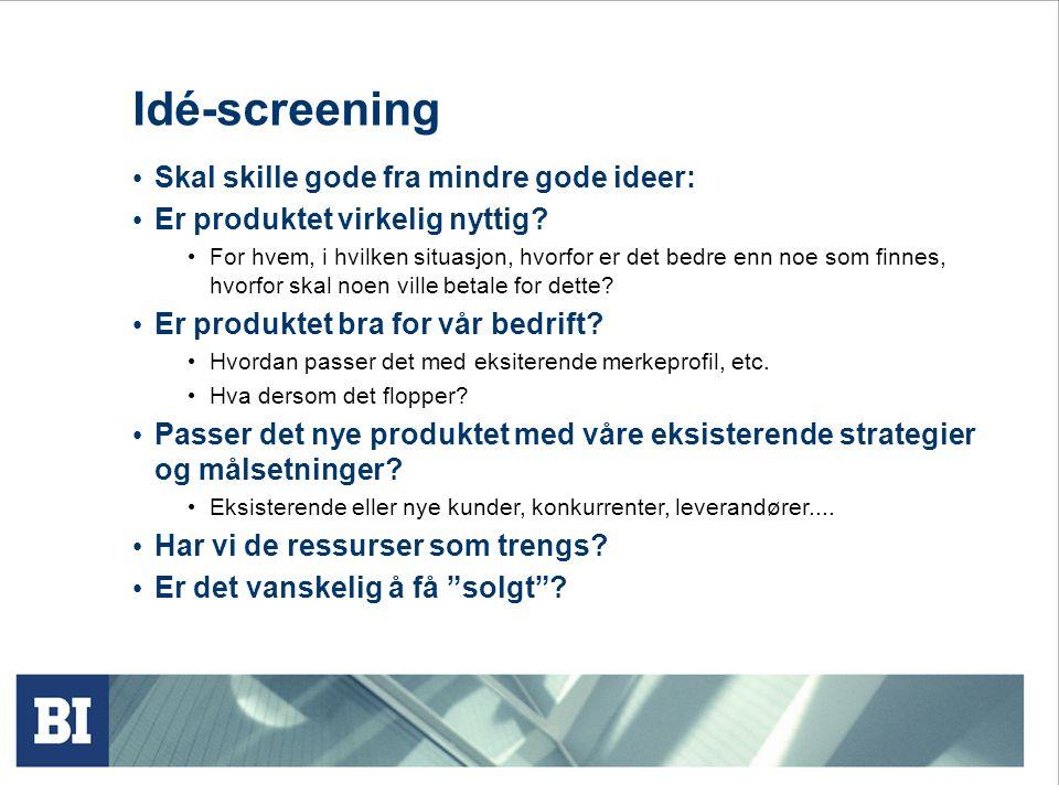 Idé-screening Skal skille gode fra mindre gode ideer: