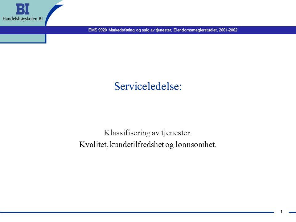 Klassifisering av tjenester. Kvalitet, kundetilfredshet og lønnsomhet.