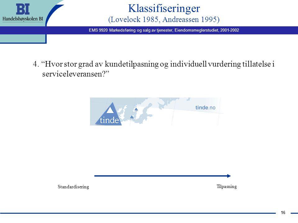 Klassifiseringer (Lovelock 1985, Andreassen 1995)