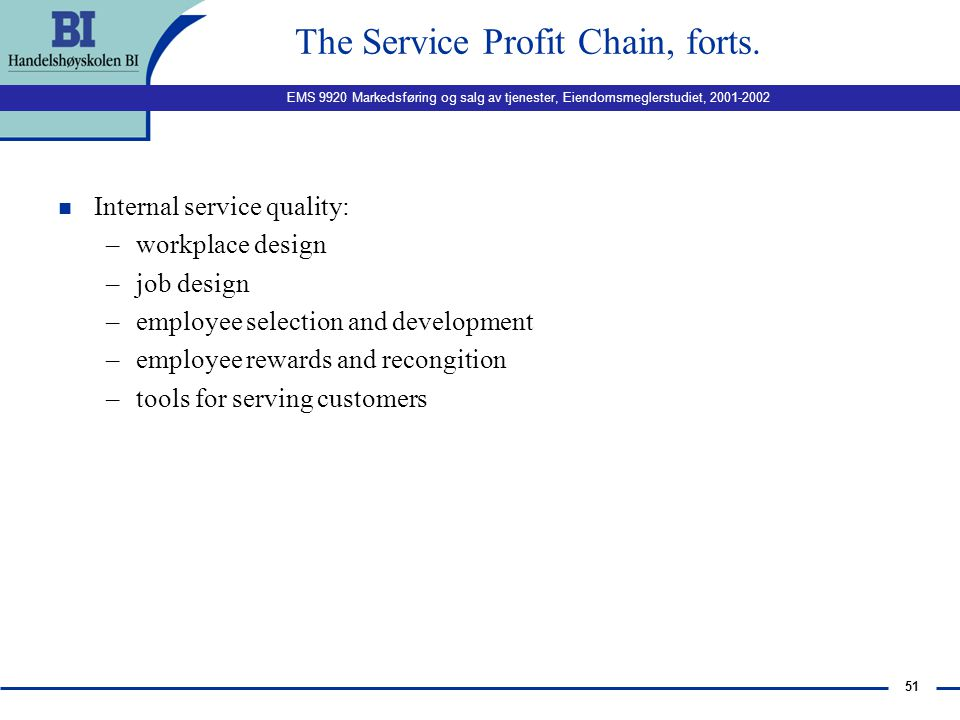 The Service Profit Chain, forts.