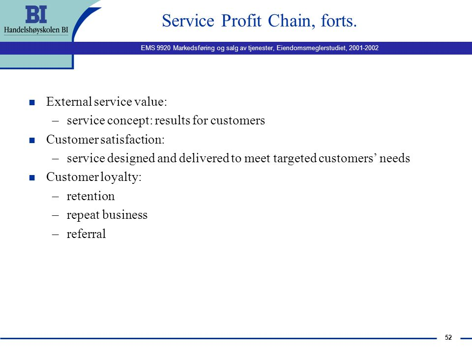 Service Profit Chain, forts.