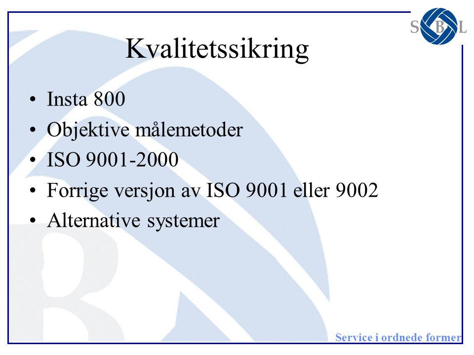 Kvalitetssikring Insta 800 Objektive målemetoder ISO 9001-2000