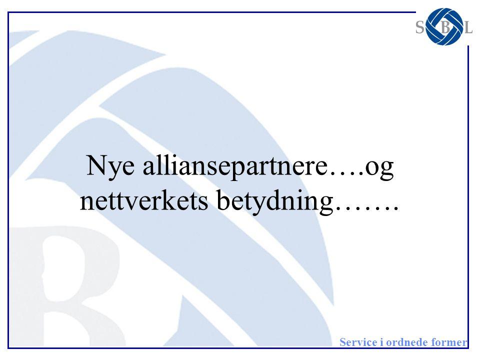 Nye alliansepartnere….og nettverkets betydning…….