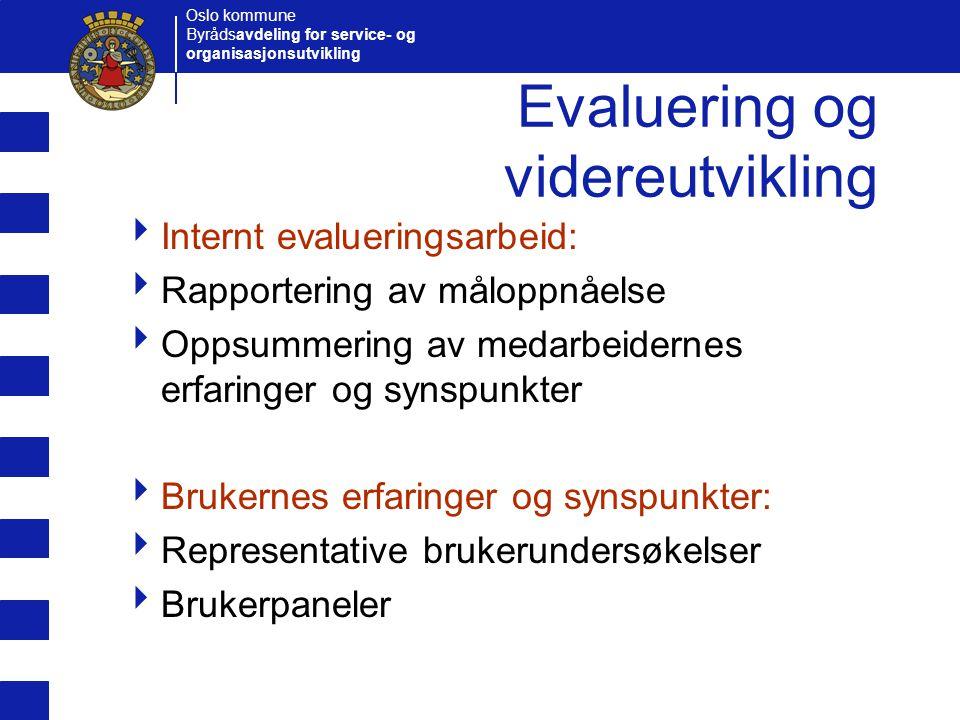Evaluering og videreutvikling