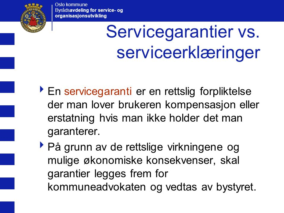 Servicegarantier vs. serviceerklæringer